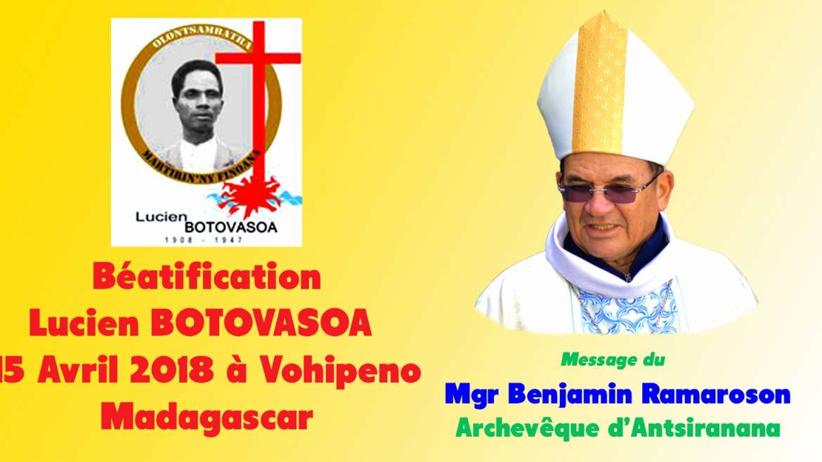 Message du Mgr Benjamin Ramaroson – Béatification de Lucien Botovasoa